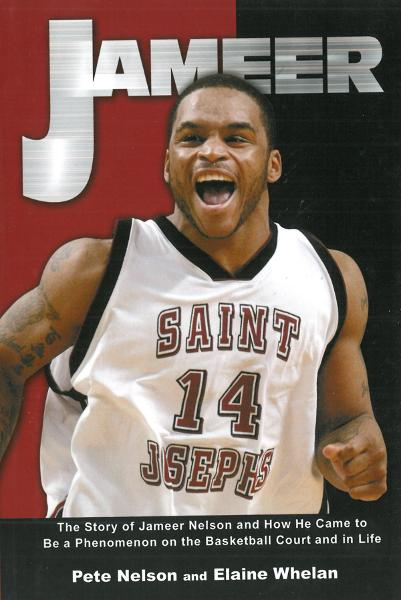 Jameer: The Story of Jameer Nelson and How He Came to Be a Phenomenon on the Basketball Court and in Life