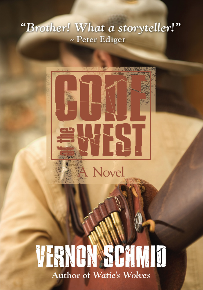 Code of the West By: Vernon Schmid