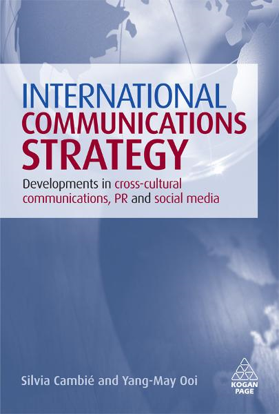 International Communications Strategy By: Silvia Cambie,Yang-May Ooi