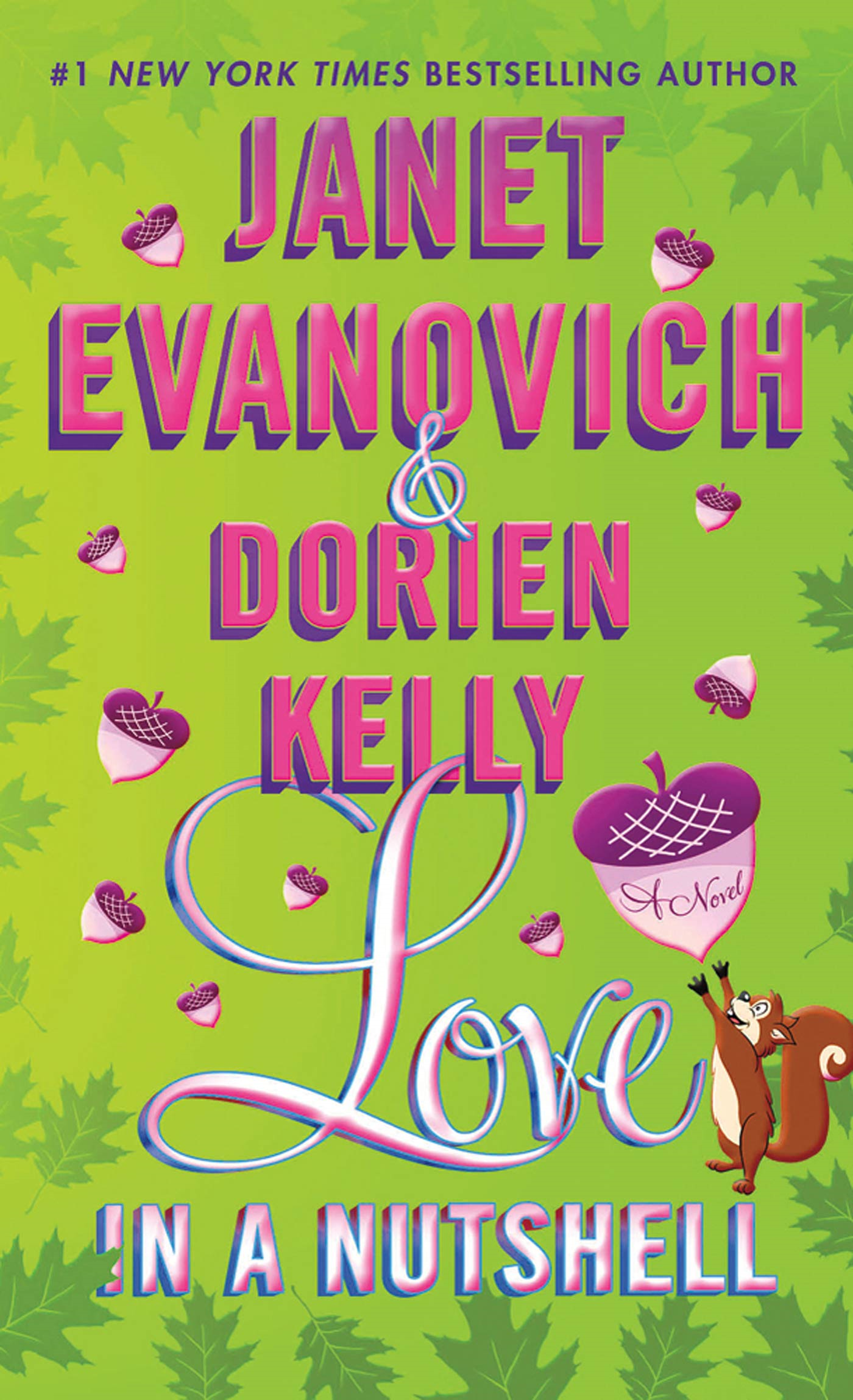 Love in a Nutshell By: Dorien Kelly,Janet Evanovich