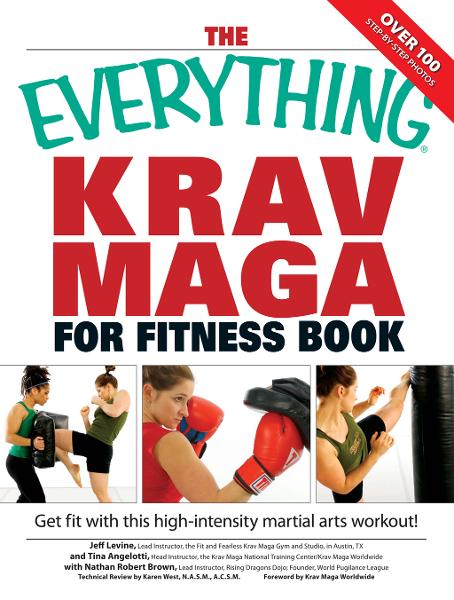 Everything Krav Maga for Fitness Book: Get fit fast with this high-intensity martial arts workout