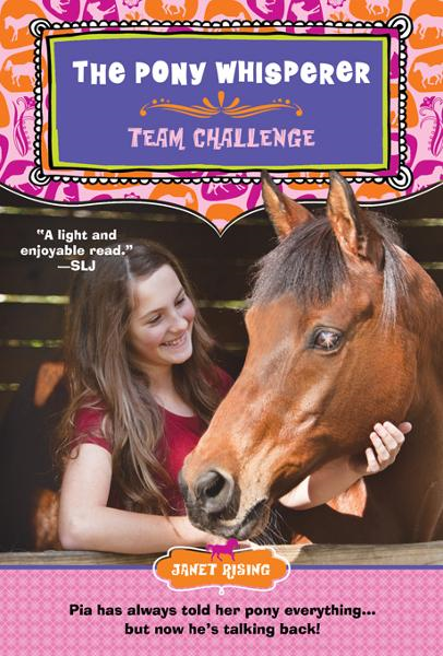 The Pony Whisperer: Team Challenge: Team Challenge By: Rising, Janet