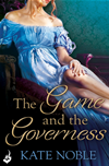 The Game And The Governess: Winner Takes All Book 1