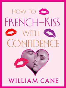 How To French-Kiss With Confidence