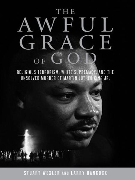 The Awful Grace of God By: Larry Hancock,Stuart Wexler