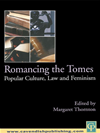 Romancing The Tomes, Popular Culture, Law And Feminism: