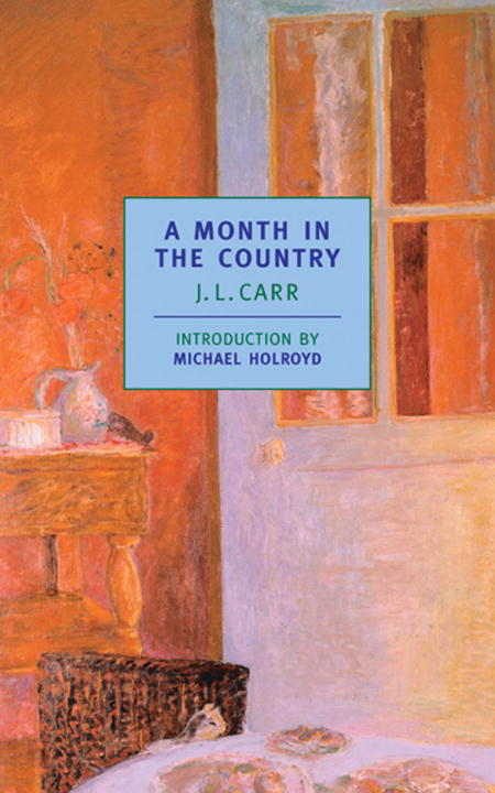 A Month in the Country By: J.L. Carr