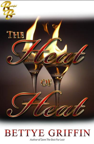 The Heat of Heat