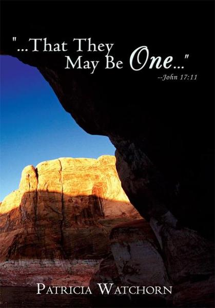 """...That They May Be One..."" John 17:11"
