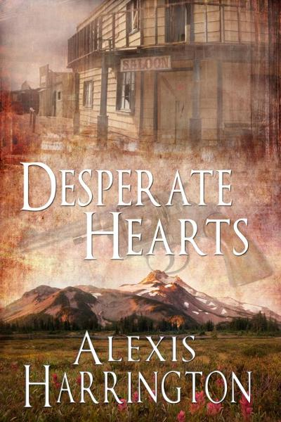 Desperate Hearts By: Alexis Harrington