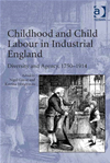 Childhood And Child Labour In Industrial England: