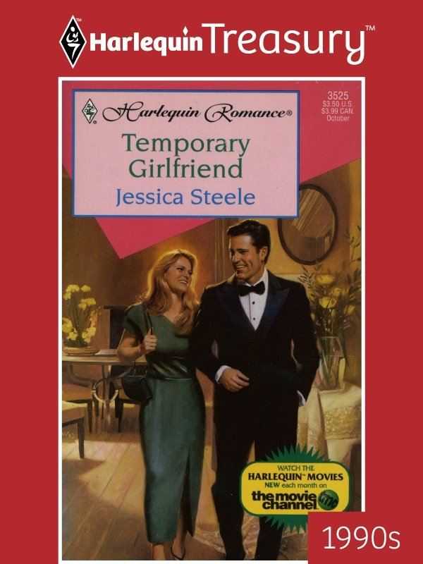 Temporary Girlfriend By: Jessica Steele