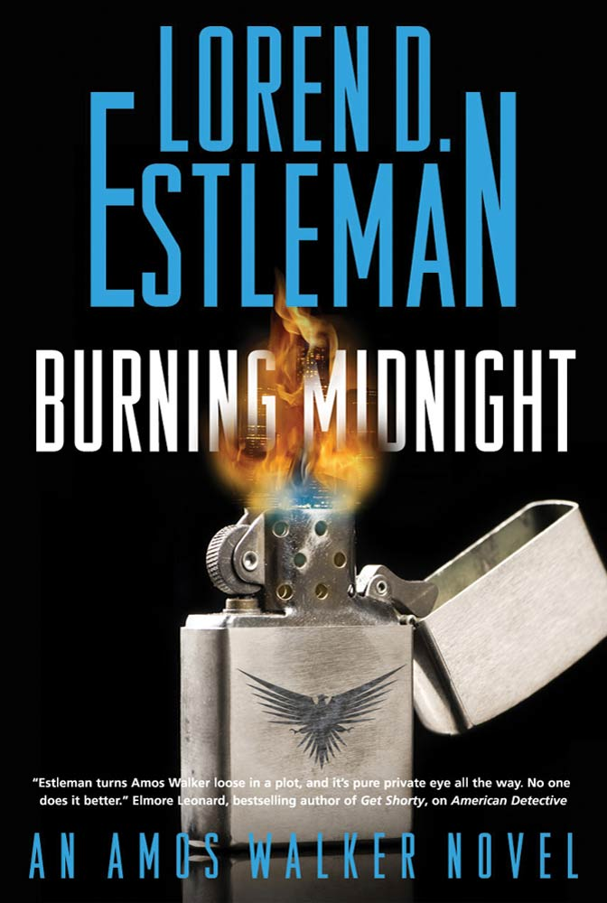 Burning Midnight By: Loren D. Estleman