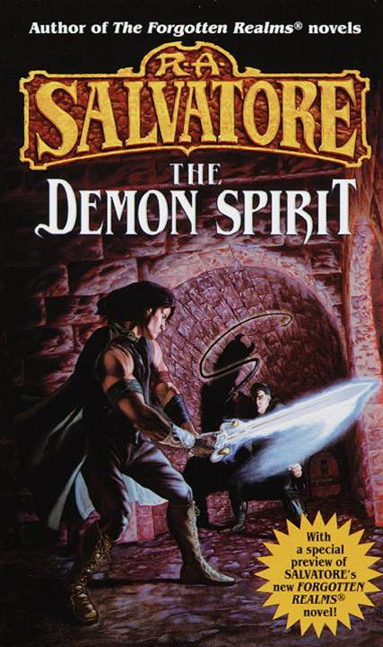 The Demon Spirit By: R.A. Salvatore