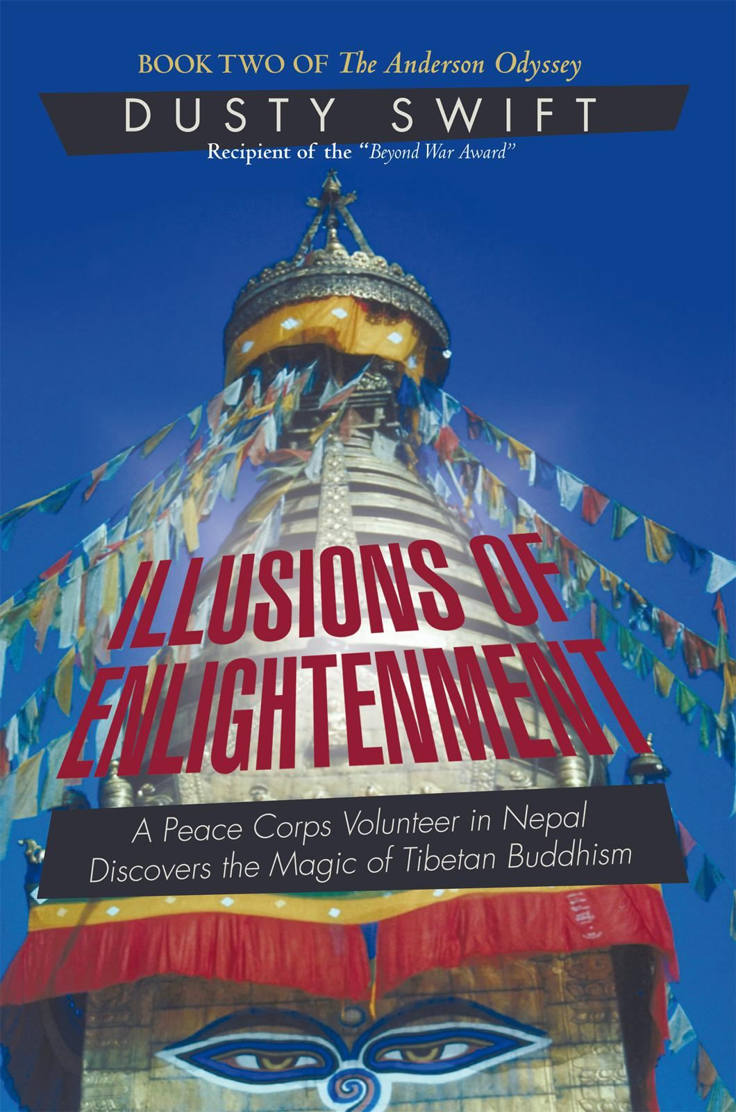 Illusions of Enlightenment By: Dusty Swift