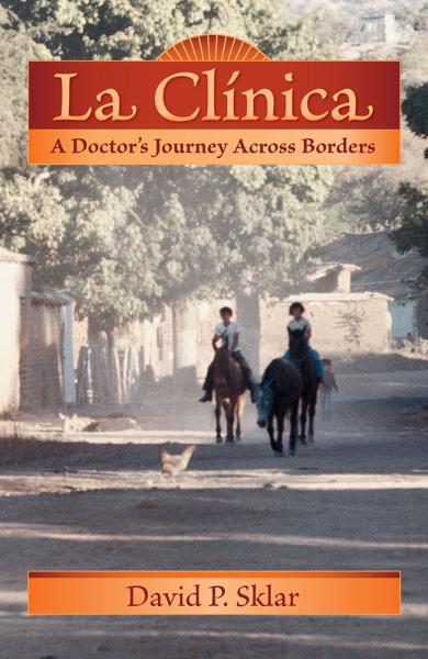 download la <b>cl</b>&#237;nica: a doctor's journey across borders