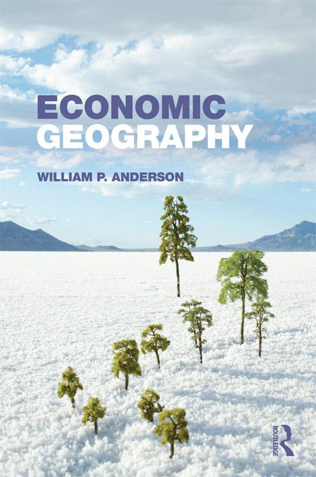 William P.  Anderson - Economic Geography
