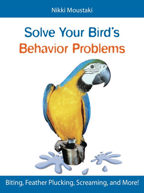 Solve Your Bird's Behavior Problems