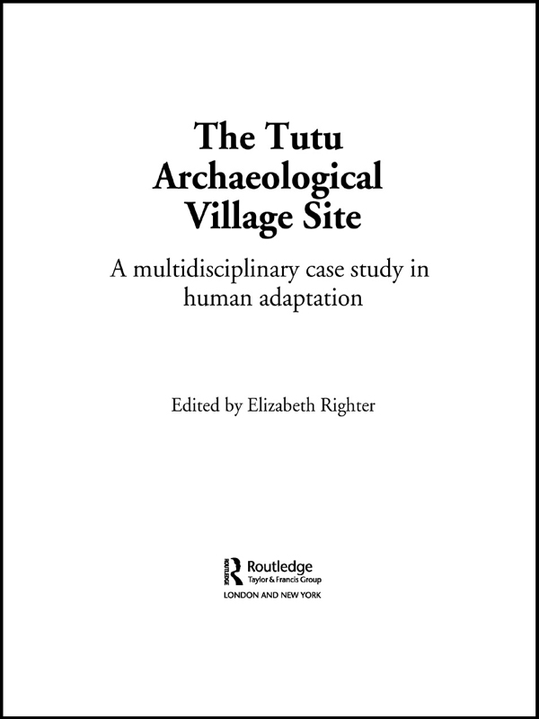 Tutu Archaeological Village Site A Multi-disciplinary Case Study in Human Adaptation