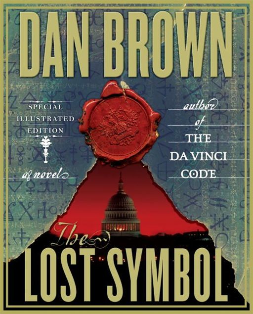 The Lost Symbol: Special Illustrated Edition By: Dan Brown