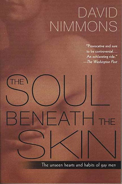 The Soul Beneath the Skin By: David Nimmons