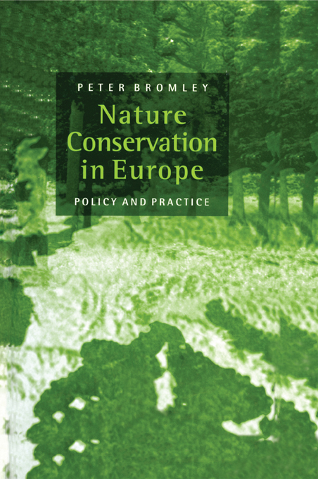 Nature Conservation in Europe Policy and Practice