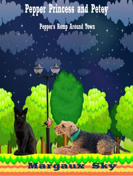 Pepper, Princess, and Petey: Pepper's Romp Around Town