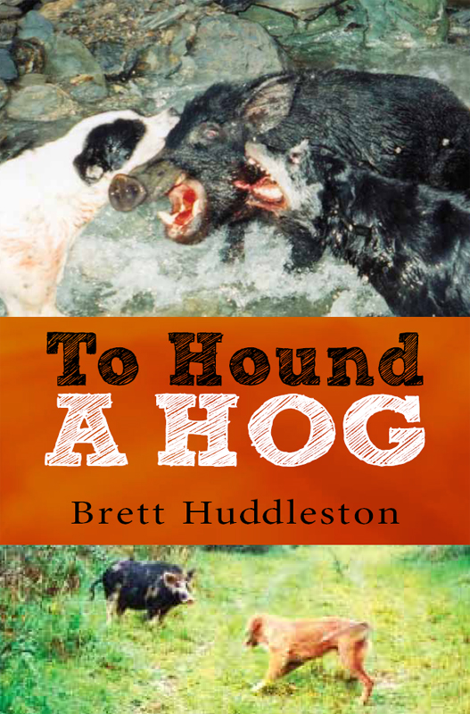 To Hound a Hog