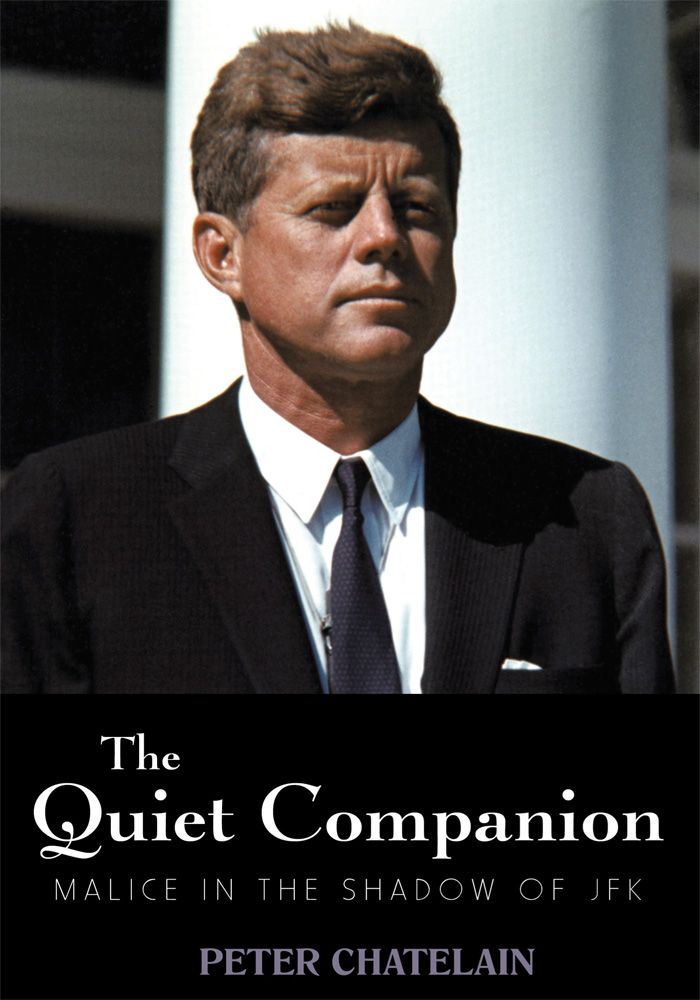 The Quiet Companion By: Peter Chatelain