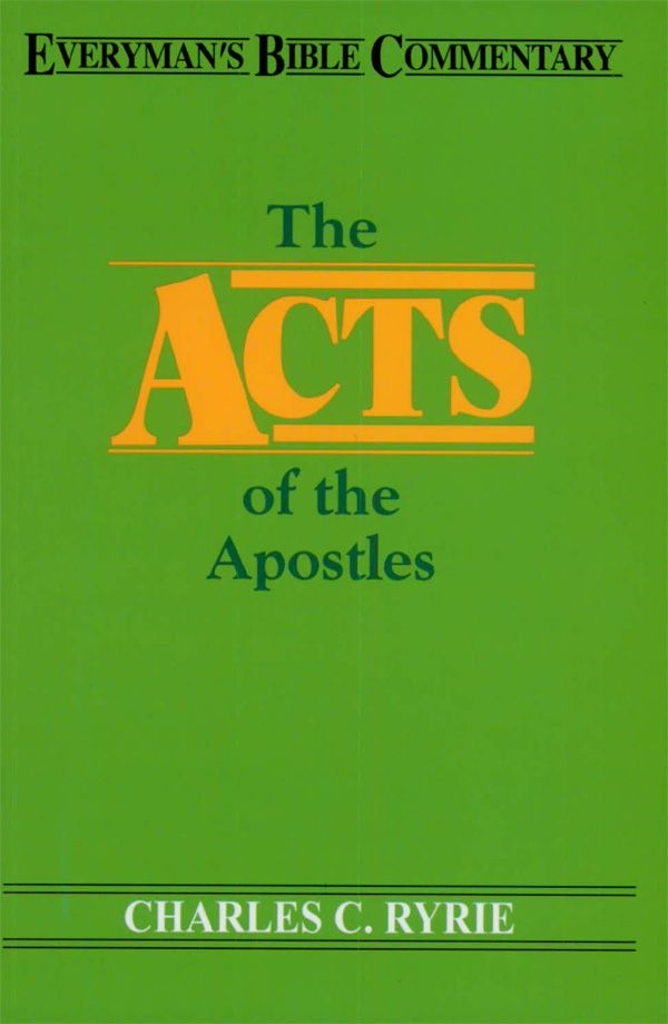 Acts of the Apostles- Everyman's Bible Commentary