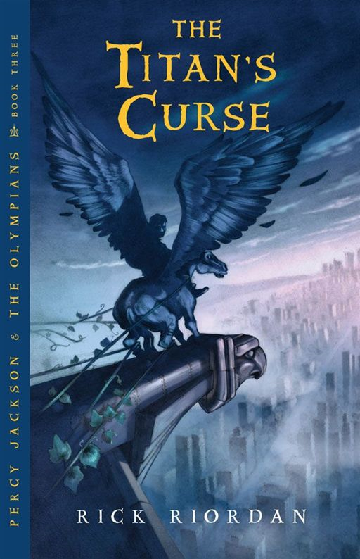 Titan's Curse The By: Rick Riordan