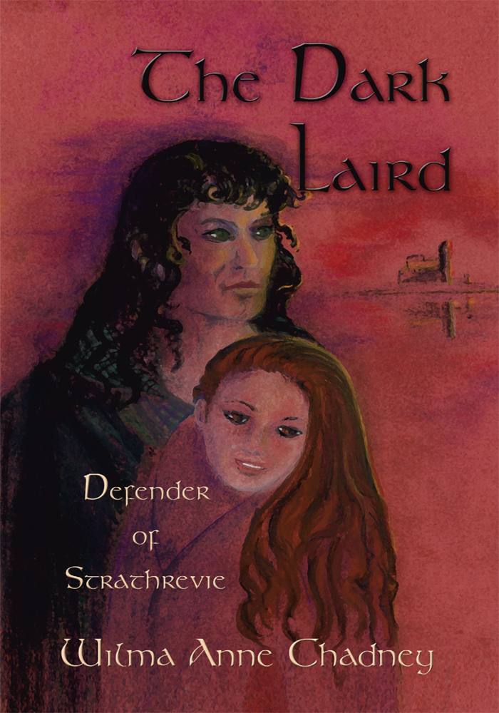 The Dark Laird By: Wilma Anne Chadney