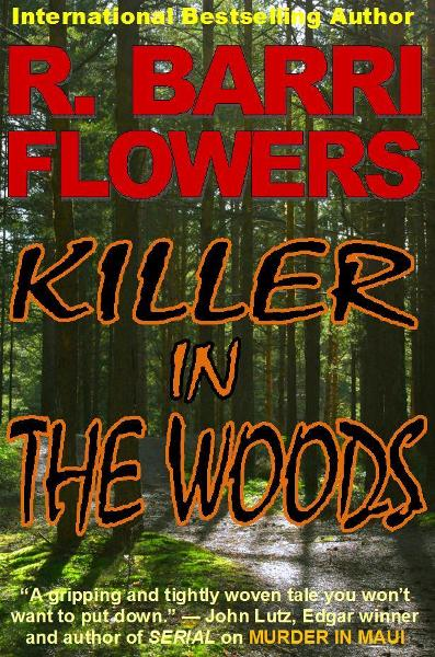 Killer in The Woods: A Psychological Thriller