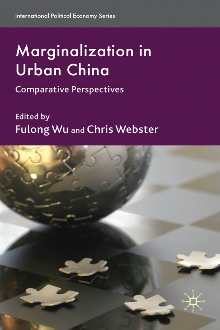 Marginalization in Urban China Comparative Perspectives