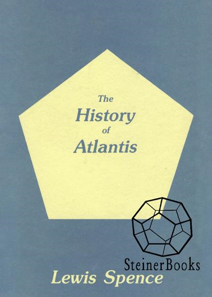 The History of Atlantis By: Lewis Spence