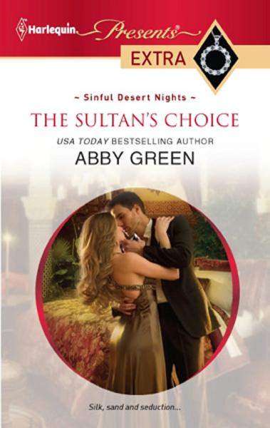 The Sultan's Choice By: Abby Green