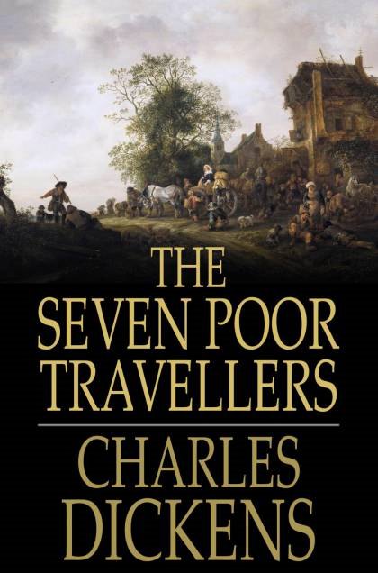 Cover Image: The Seven Poor Travellers: In Three Chapters