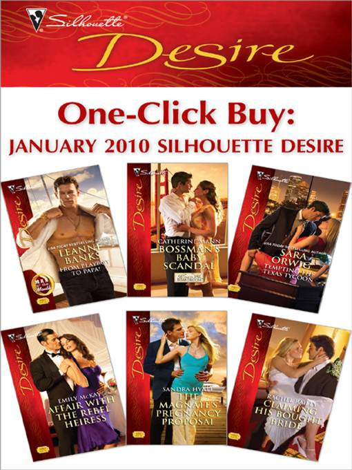 One-Click Buy: January 2010  Silhouette Desire By: Catherine Mann,Emily McKay,Leanne Banks,Rachel Bailey,Sandra Hyatt,Sara Orwig