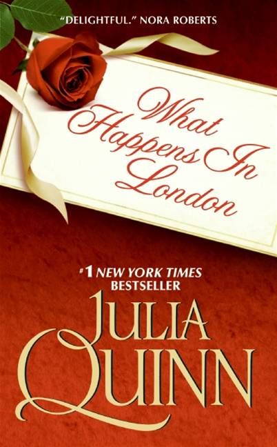 What Happens in London By: Julia Quinn
