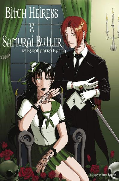 Bitch Heiress X Samurai Butler By: KuroKoneko Kamen