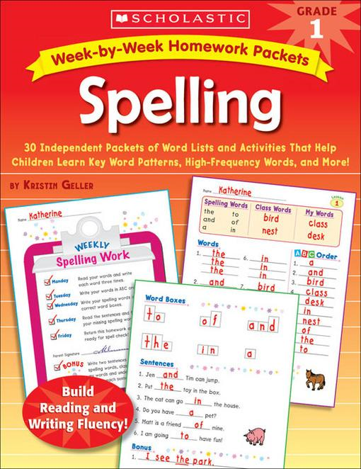 Week-by-Week Homework Packets: Spelling: Grade 1: 30 Independent Packets of Word Lists and Activities That Help Children Learn Key Word Patterns, High