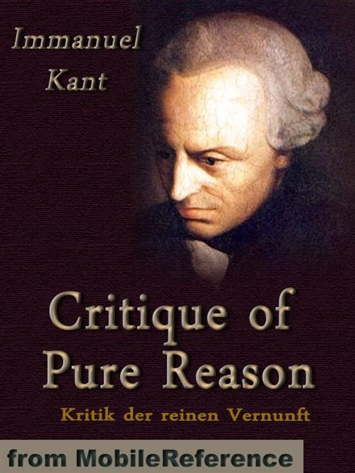 Critique Of Pure Reason  (Mobi Classics)