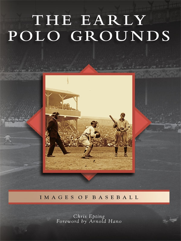 The Early Polo Grounds