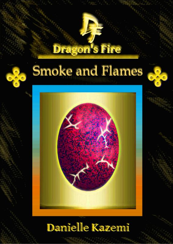 Smoke and Flames (#14) (Dragon's Fire)