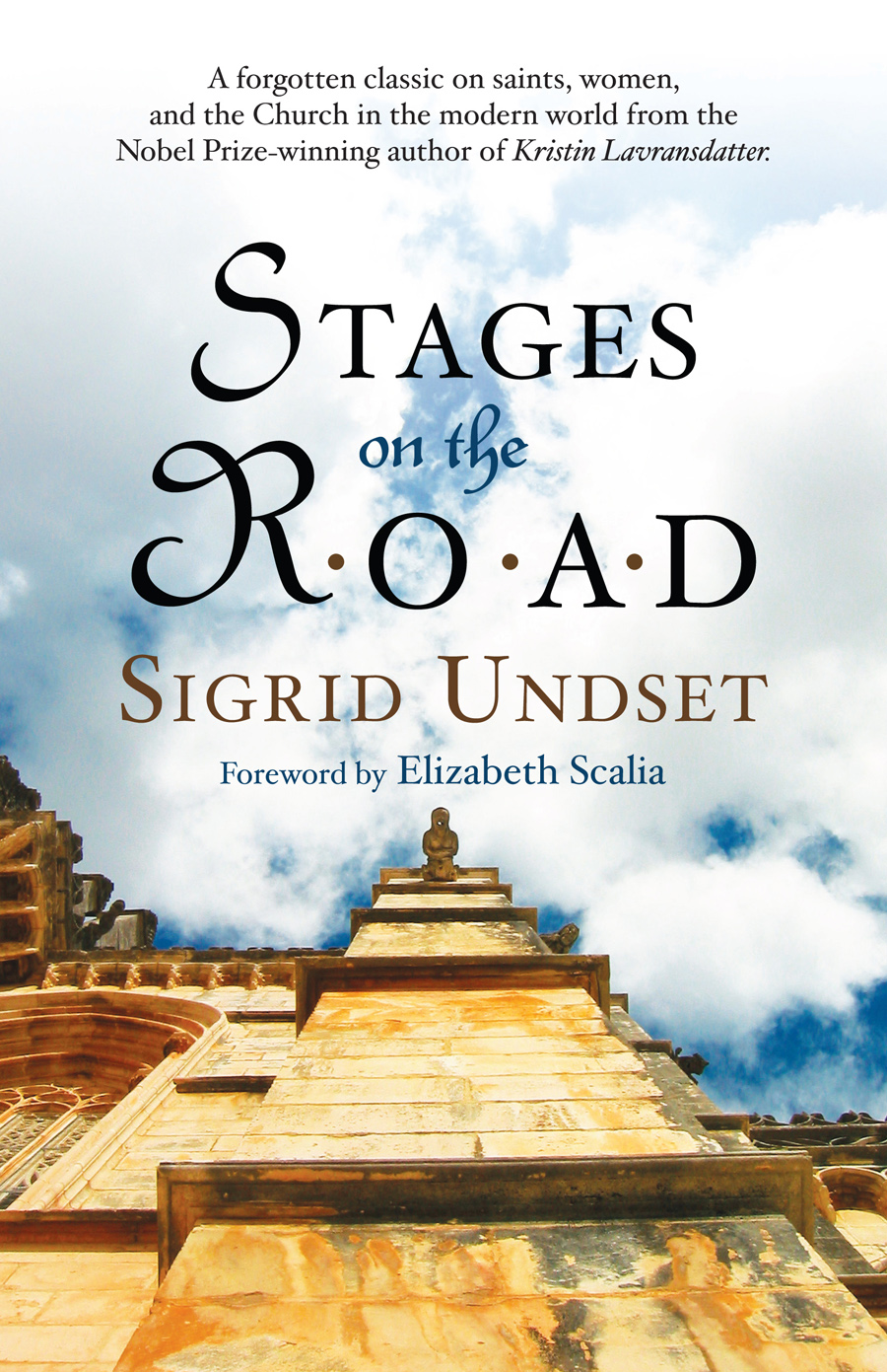 Stages on the Road By: Sigrid Undset