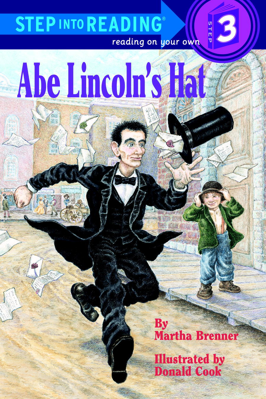 Abe Lincoln's Hat By: Martha Brenner,Donald Cook