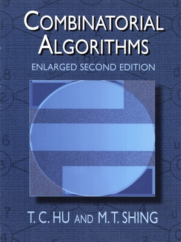 Combinatorial Algorithms: Enlarged Second Edition