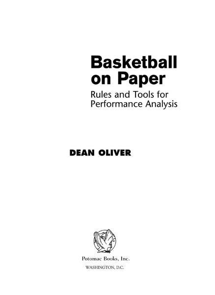 Basketball on Paper By: Dean Oliver