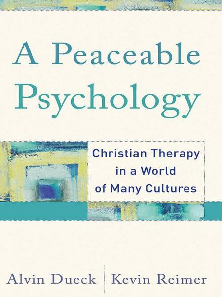 Peaceable Psychology, A