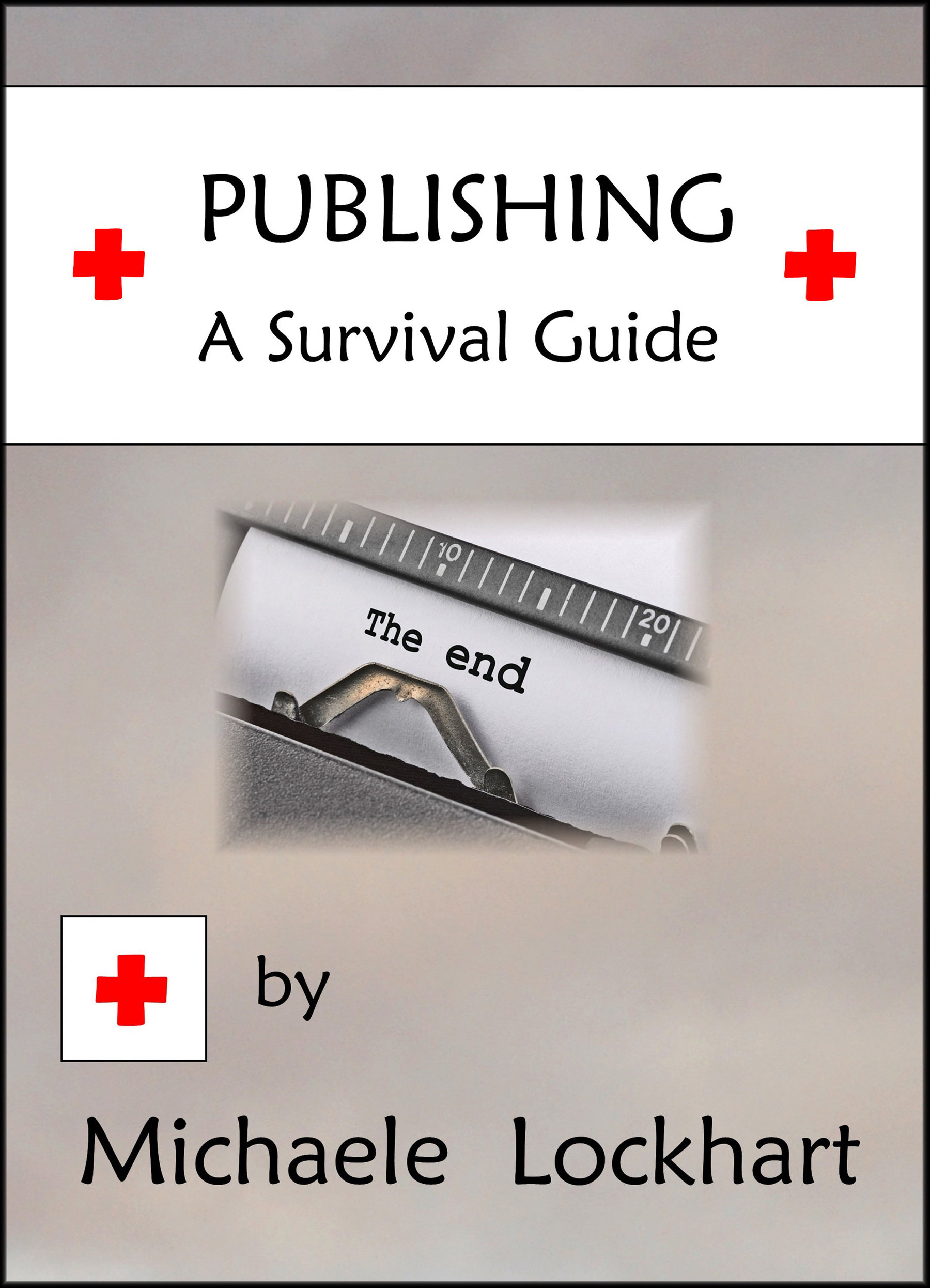 Publishing: A Survival Guide